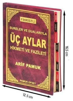 Pamuk Yayınevi - Sureler ve Dualarıyla Üç Aylar Hikmeti ve Fazileti-Fihristli-1306