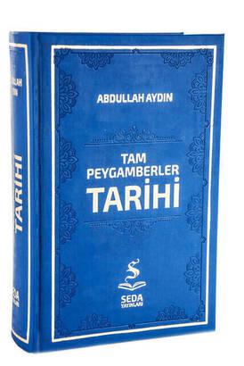 Seda Yayınları - Tam Peygamberler Tarihi - Abdullah Aydın
