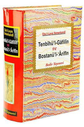 Bedir Yayınevi - Tenbihü'l- Gafilin ve Bostanü'-l Arifin
