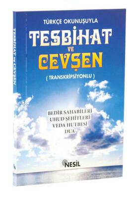 Nesil Yayınevi - Tesbihat and Cevşen with Turkish Reading