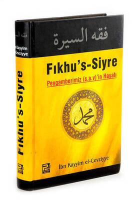 Karınca ve Polen Yayınları - The Life of Our Prophet Of Fiqhu's Siyre (p.a.v) - Ibn Kayim Al-Cevziyye
