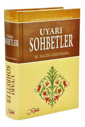 Karaca Yayınevi - Uyarı ve Sohbetler M.Nazif Gözükara- Karaca Yayın
