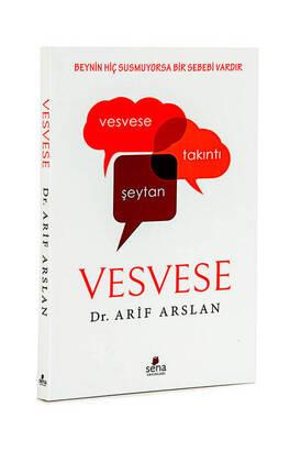 Sena Yayınları - Vesvese - Dr. Arif Arslan