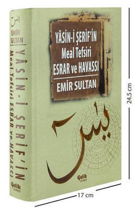 ÇELİK YAYINEVİ - Yasin-i Şerif'in Meal Tefsiri Esrar ve Havassı - Emir Sultan-1376