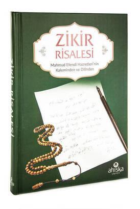 Ahıska Yayınevi - Zikir Risalesi - Mahmud Efendi Hazretleri'nin Kaleminden ve Dilinden